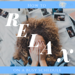 How to Feel More Rested (and Less Stressed) on a Busy Schedule