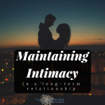 Keeping Intimacy Alive in Long-Term Relationships