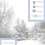 Feeling SAD? Causes and Treatments for Seasonal Affective Disorder