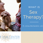 Could I Benefit From Sex Therapy? ft. Alina McClerklin, LICSW