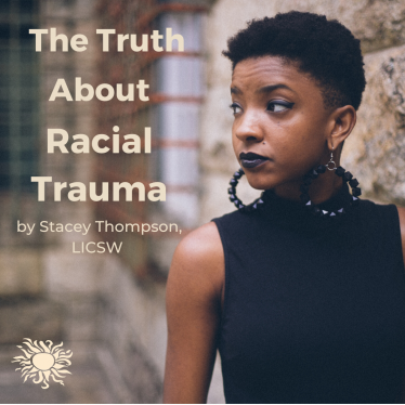 The Trust About Racial Trauma