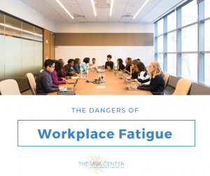 Workplace Fatigue