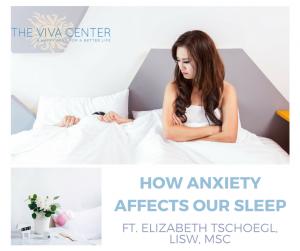 Anxiety and Sleep